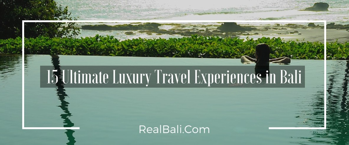 15_luxury_experiences_in_bali