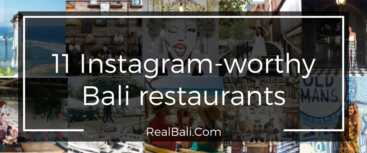 11 Instagram-worthy Bali restaurants